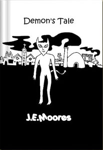 Demon's Tale by J.E.Moores